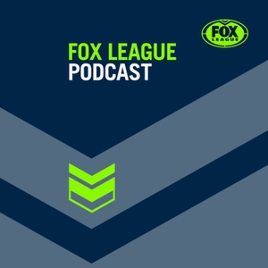 The Fox League Podcast by Fox Sports Australia