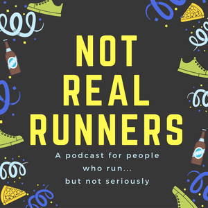 Not Real Runners by John Biel, Sara Lupien