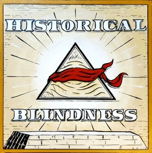 Historical Blindness by Nathaniel Lloyd