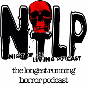 Night of the Living Podcast: Horror, Sci-Fi and Fantasy Film Discussion by Freddy Morris
