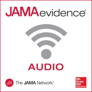 JAMAevidence: Using Evidence to Improve Care by JAMA/McGraw-Hill Education