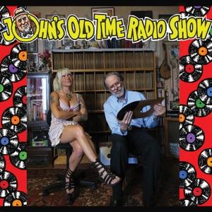 John's Old Time Radio Show by john heneghan