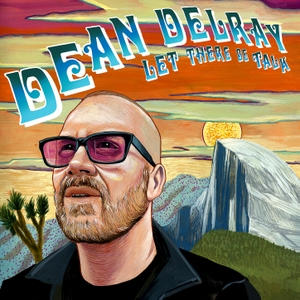 Dean Delray's LET THERE BE TALK by Dean Delray