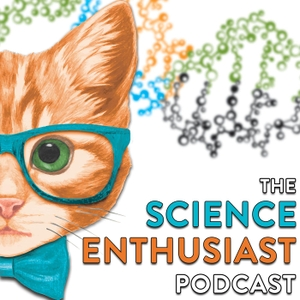 The Science Enthusiast Podcast by Not Narrow or Straight, LLC
