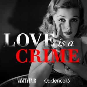 Love is a Crime by Vanity Fair & Cadence 13