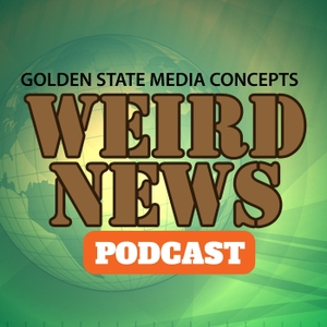 GSMC Weird News Podcast by GSMC Podcast Network