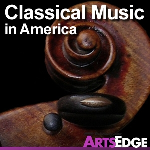 Classical Music in America by ARTSEDGE: The Kennedy Center's Arts Education Network