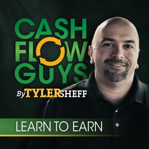 Cash Flow Guys Podcast by Tyler Sheff