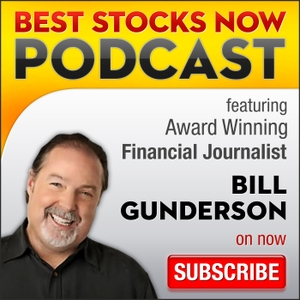 Best Stocks Now with Bill Gunderson by Bill Gunderson