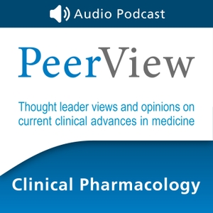 PeerView Clinical Pharmacology CME/CNE/CPE Audio Podcast by PVI, PeerView Institute for Medical Education