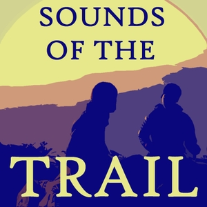 Sounds of the Trail by Sounds of the Trail