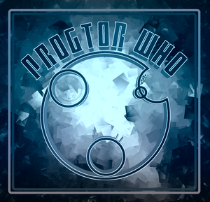 Doctor Who: Progtor Who Podcast by Doctor Who: Progtor Who Podcast