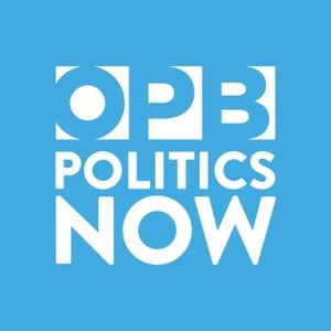 OPB Politics Now by Oregon Public Broadcasting
