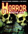 Horror In The Air by Radio Nostalgia Network