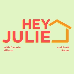 Hey Julie! A Big Brother Fan Podcast by Hey Julie!