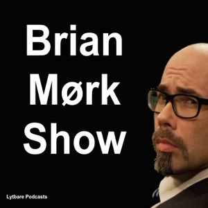 Brian Mørk Show by Lytbare Podcasts