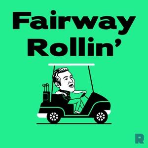 Fairway Rollin' by The Ringer & Joe House