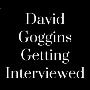 David Goggins Getting Interviewed by David Goggins Getting Interviewed