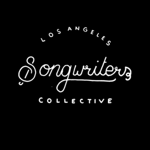 Los Angeles Songwriter's Collective Podcast by Los Angeles Songwriters Collective
