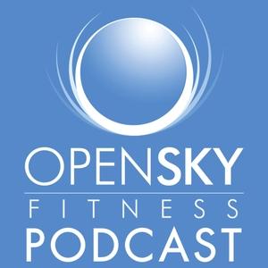 Open Sky Fitness Podcast by Rob & Devon Dionne