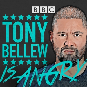 Tony Bellew Is Angry by BBC Radio 5 live