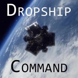 Dropship Command by Dropship Command