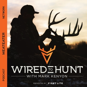 Wired To Hunt by MeatEater