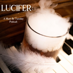 Must Be Tuesday: Lucifer Reviews by Alli & Mary