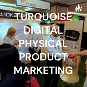 TURQUOISE DIGITAL PHYSICAL PRODUCT MARKETING by ejder turan