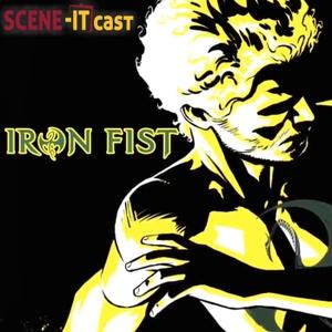 Iron Fist by Scene-It Cast