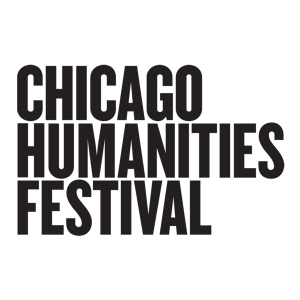 Chicago Humanities by Chicago Humanities Festival