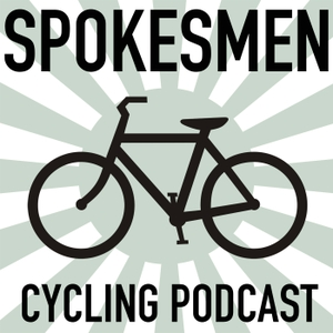 The Spokesmen Cycling Roundtable Podcast by The Spokesmen