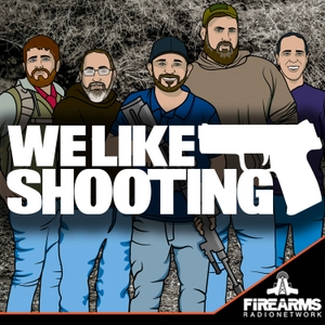 We Like Shooting by Firearms Radio Network