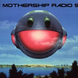 The Mothership Radio Show by With Gass