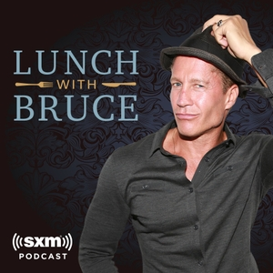 Lunch With Bruce by SiriusXM