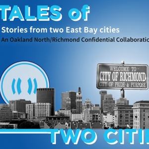 Tales of Two Cities Podcast by Richmond Confidential and Oakland North