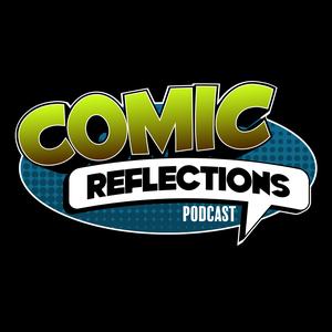 Comic Reflections by Comic.Reflections@gmail.com (Nicholas Prom, Jordan Whitten-Andrews)