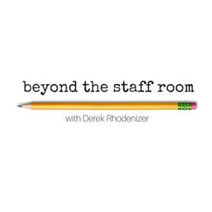 Beyond the Staffroom by Derek Rhodenizer