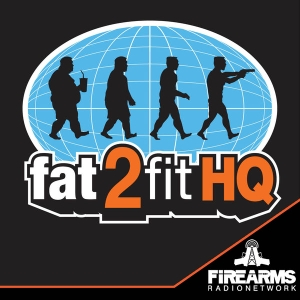 Fat2Fit HQ Podcast | Average Guys and Girls Losing Weight, Fat 2 Fit by Firearms Radio Network