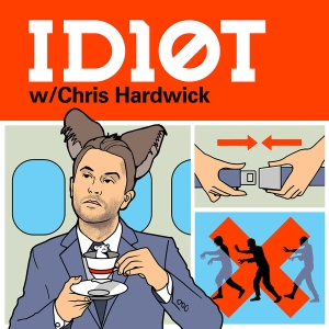 ID10T with Chris Hardwick Podcast