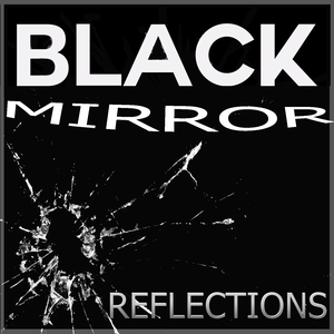 Black Mirror Reflections by Baldwin, Hern