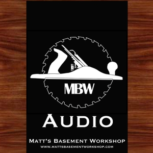 Matt's Basement Workshop - Audio by Matt Vanderlist
