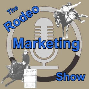 Rodeo Marketing Show | Horse Radio Network