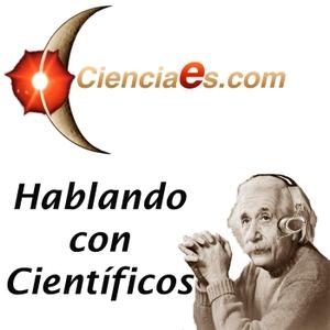 Hablando con Científicos - Cienciaes.com by cienciaes.com