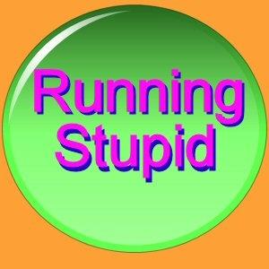 Running Stupid by Coach Ken