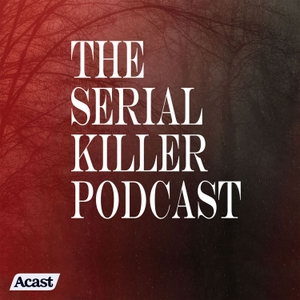 The Serial Killer Podcast by PodcastOne