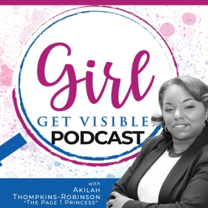 Girl Get Visible Podcast: Traffic, Marketing, and Business by Girl Get Visible- for business ready to be a brand influencer in their nich