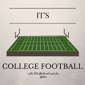 It's College Football by Pete Medhurst and Joe Miller