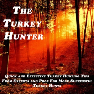 The Turkey Hunter Podcast with Andy Gagliano | Turkey Hunting Tips, Strategies, and Stories by Andy Gagliano