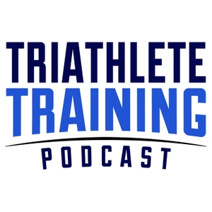 Triathlete Training Podcast: Triathlon, Ironman & Duathlon by Eric Schwartz: Triathlon Training Insights & Expert Guests. For Athletes of All Levels